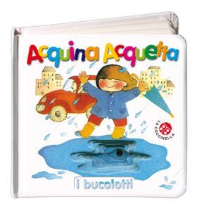 Acquina acquetta. Ediz. illustrata - Anna Curti,Giovanna Mantegazza - 2