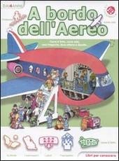 A bordo dell'aereo. Libri per conoscere