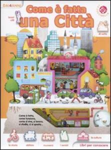 Come è fatta una città. Libri per conoscere