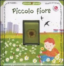 Criticalwinenotav.it Piccolo fiore. Con gadget Image