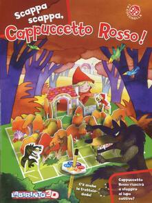 Voluntariadobaleares2014.es Scappa scappa, Cappuccetto Rosso! Con gadget Image