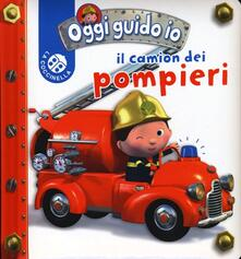 Antondemarirreguera.es Il camion dei pompieri. Oggi guido io. Ediz. illustrata Image