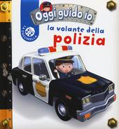 La volante della polizia. Oggi guido io