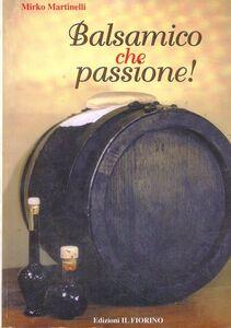 Balsamico che passione!