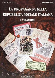 La propaganda nella Repubblica Sociale Italiana: i volantini