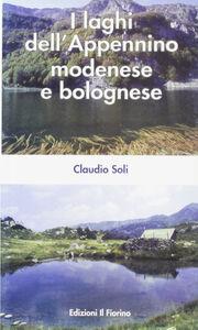 I laghi dell'Appennino modenese e bolognese
