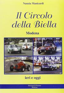 Il circolo della Biella. I nostri vent'anni 1987-2007