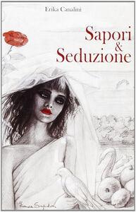 Sapori & seduzione