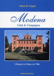 Modena città e campagna. I palazzi, le chiese e le ville