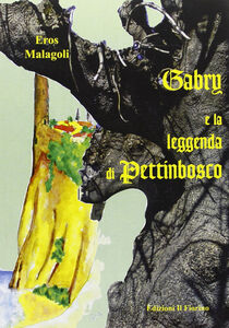 Gabry e la leggenda di Pettinbosco