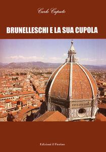 Brunelleschi e la sua cupola