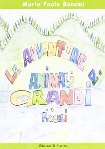 Le avventure di animali grandi e piccoli