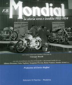 F.B Mondial. La storia vera e inedita 1952-1954
