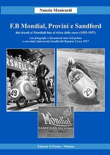 F.B Mondial, Provini e Sandford. Dai trionfi ai mondiali fino al ritiro dalle corse (1955-1957).pdf