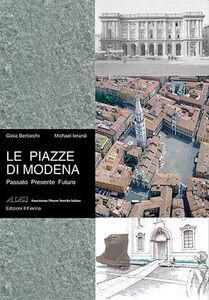 Le piazze di Modena