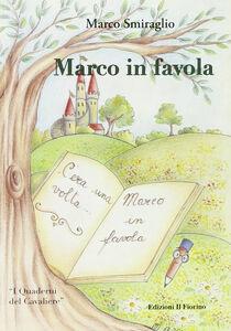 Marco in favola