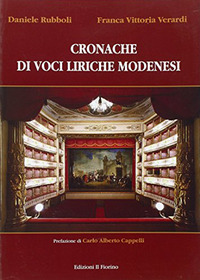 Cronache di voci liriche modenesi - Rubboli Daniele Verardi Franca Vittoria - wuz.it