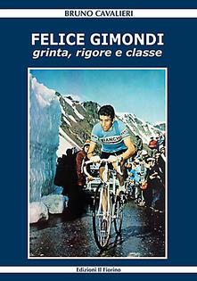 Winniearcher.com Felice Gimondi. Grinta, rigore e classe Image