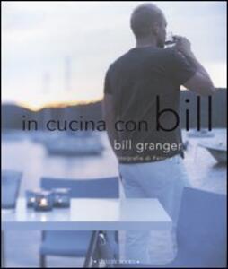 In cucina con Bill