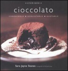 Cioccolato. Conoscerlo, acquistarlo, gustarlo