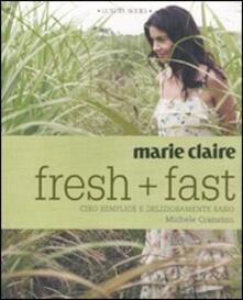 Writersfactory.it Marie Claire. Fresh+fast. Cibo semplice e deliziosamente sano Image