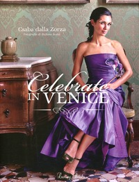 Celebrate in Venice - Dalla Zorza Csaba - wuz.it