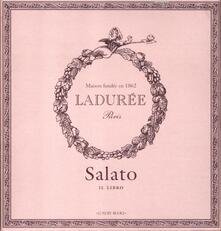 Voluntariadobaleares2014.es Salato. Il libro. Ladurée Image
