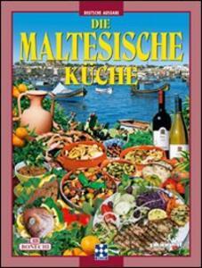 La cucina maltese. Ediz. tedesca