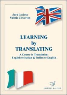 Radiospeed.it Learning by translating. A course in traslation: english to italian & italian to english. Ediz. italiana e inglese Image