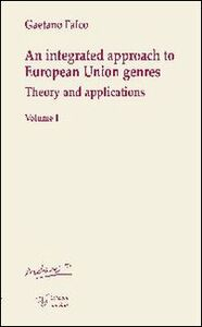 An integrated approach to european union genres. Theory and applications