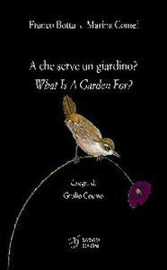A che serve un giardino?-What is garden for?