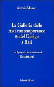 La Galleria delle arti contemporanee & del design a Bari