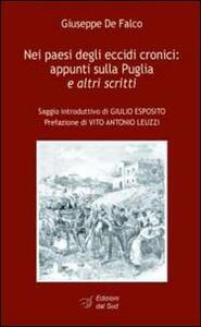 Nei paesi degli eccidi cronici. Appunti sulla Puglia e altri scritti