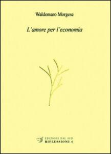 L' amore per l'economia