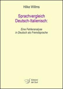 Sprachvergleich Deutsch-Italienisc. Eine Fehleranalyse in Deutsch als Fremdsprache