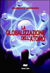 La globalizzazone dell'atomo