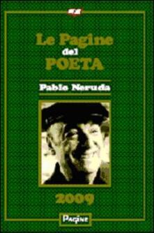 Le pagine del poeta 2009. Pablo Neruda.pdf