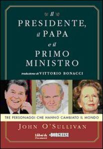 Il presidente, il papa e il primo ministro