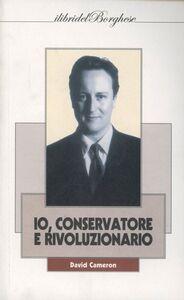 Io, conservatore e rivoluzionario