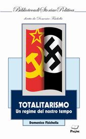 Totalitarismo. Un regime del nostro tempo