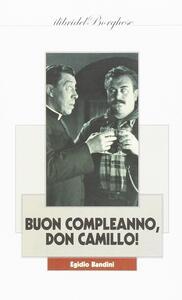 Buon compleanno, Don Camillo!