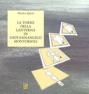 La torre della lanterna di Giovannangelo Montorsoli