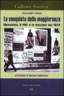 La conquista della maggioranza. Mussolini, il PNF e le elezioni del 1924.pdf