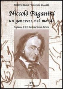 Niccolò Paganini. Un genovese nel mondo
