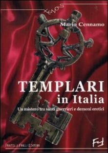 Equilibrifestival.it Templari in Italia. Un mistero tra santi guerrieri e demoni eretici Image