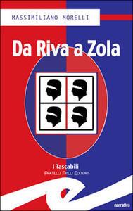 Da Riva a Zola