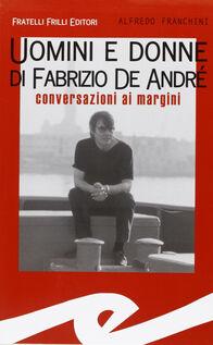 Uomini e donne di Fabrizio De André. Conversazioni ai margini