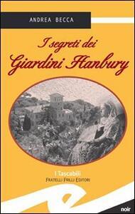 I segreti dei giardini Hanbury
