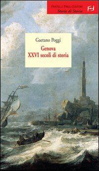 Genova. 26 secoli di storia