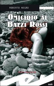 Omicidio ai Balzi Rossi. Un'indagine del commissario Scichilone